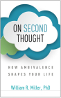 On Second Thought: How Ambivalence Shapes Your Life Cover Image