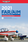 Far/Aim 2021: Federal Aviation Regulations/Aeronautical Information Manual Cover Image