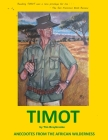 Timot: Anecdotes from the African wilderness (greyscale version) Cover Image