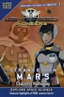 LightSpeed Pioneers: Stranded on Mars (Super Science Showcase) Cover Image