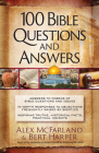 100 Bible Questions and Answers: Inspiring Truths, Historical Facts, Practical Insights Cover Image