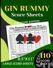 GIN RUMMY Score Sheets: 110 Large Score sheets (Score Record Book for GIN RUMMY Card Game) Score Pads for GIN RUMMY Card Game (Large Score car Cover Image