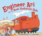 Engineer Ari and the Rosh Hashanah Ride Cover Image
