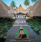Thailand's Luxury Spas: Pampering Yourself in Paradise Cover Image