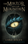 The Mirror and the Mountain: An Adventure in Presadia Cover Image