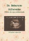 Un Embarazo Diferente Cover Image