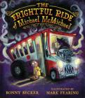 The Frightful Ride of Michael McMichael Cover Image