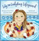 Lily the Ladybug Lifeguard Cover Image