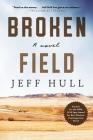 Broken Field: A Novel Cover Image