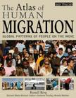 The Atlas of Human Migration: Global Patterns of People on the Move Cover Image