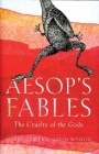 Aesop's Fables: The Cruelty of the Gods Cover Image