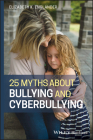 25 Myths about Bullying and Cyberbullying Cover Image