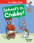 School's In, Crabby!: An Acorn Book (A Crabby Book #5) Cover Image