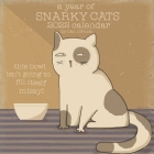 A Year of Snarky Cats 2022 Wall Calendar Cover Image