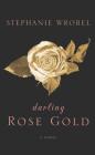 Darling Rose Gold Cover Image