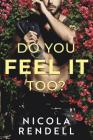 Do You Feel It Too? Cover Image