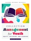 Collection Management for Youth Cover Image