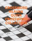 Crossword Heaven, Quick Crossword Collection: Worlds Largest Crossword Puzzle, Newsday Crossword Puzzle Cover Image