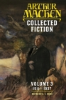 Collected Fiction Volume 3: 1911-1937 Cover Image