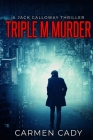 Triple M Murder: A Jack Calloway Thriller Cover Image