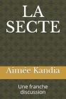 La Secte: Une franche discussion Cover Image