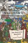 Markham's Brotherhood: The Rosicrucian Manifestos in Modern English Cover Image