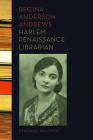 Regina Anderson Andrews: Harlem Renaissance Librarian Cover Image