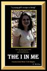 The I in Me: A Young Girl's Escape to Living Cover Image