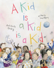 A Kid Is a Kid Is a Kid Cover Image