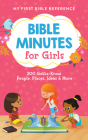 Bible Minutes for Girls: 200 Gotta-Know People, Places, Ideas, and More Cover Image