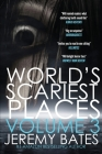 World's Scariest Places: Volume 3: Mountain of the Dead & Hotel Chelsea Cover Image