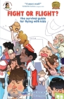 Fight or Flight?: The survival guide for flying with kids Cover Image