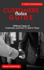 Customers Sales Guide: Different Types of Customers and How to Sell to them Cover Image