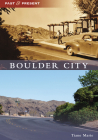 Boulder City (Past and Present) Cover Image