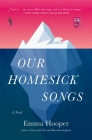 Our Homesick Songs Cover Image