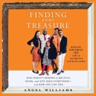 Finding Your Treasure: Our Family's Mission to Recycle, Reuse, and Give Back Everything--And How You Can Too Cover Image
