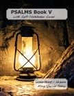 PSALMS Book V with Left Notetaker Lines: LARGE PRINT - 18 point, King James Today Cover Image