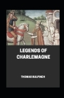 Bulfinch's Mythology, Legends of Charlemagne Annotated Cover Image
