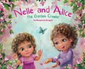 Nelle and Alice: The Garden Crawler Cover Image