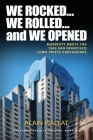 We Rocked... We Rolled... and We Opened: Marriott Meets the 1989 San Francisco Loma Prieta Earthquake Cover Image