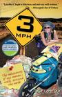 3mph: The Adventures of One Woman's Walk Around the World Cover Image