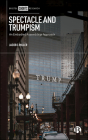 Spectacle and Trumpism: An Embodied Assemblage Approach Cover Image