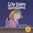 Lily Hates Goodbyes (Navy Version) Cover Image