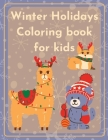Winter Holidays Coloring Book for kids Cover Image