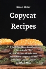 Copycat recipes: A Useful and Easy Cookbook to Become the Chef of Your Kitchen with the Best Restaurants' Original Dishes: Breakfast, L Cover Image
