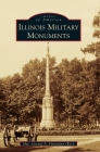 Illinois Military Monuments (Images of America) Cover Image