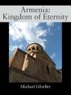 Armenia: Kingdom of Eternity Cover Image