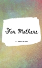 For Mothers Floral Notebook - Small Lined Notebook (Hardcover Journal / Notebook / Diary) Cover Image