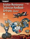 Aviation Maintenance Technician Handbook?airframe: FAA-H-8083-31 Volume 1 Cover Image