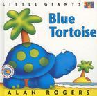Blue Tortoise: Little Giants Cover Image